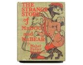 The Strange Story of Mr Dog and Mr Bear Antique Children's Book with Illustrations Hardcover Dog Story Anthropomorphic Dog Book 1908