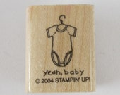 Stampin' Up!  - Yeah Baby Rubber Stamp - AA177