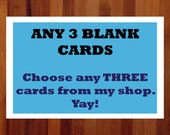 Any 3 Blank Cards of Your Choice, Blank Notecards, Note Cards, General Greeting Cards, Whimsical Cards, Blank Cards, Illustrated Cards