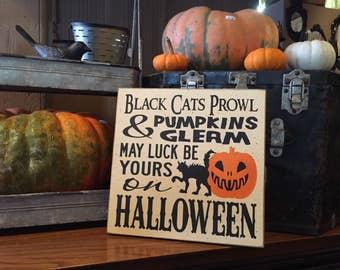 "Halloween decor 11"" x 11"" wood sign, Black cats prowl pumpkins gleam, Halloween saying, Fall Decor, Halloween decoration, READY TO SHIP"