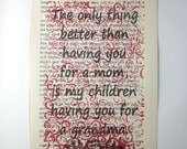 Grandma quote print on a book page, the only thing better than having you for a mom is my children having you for a grandma