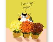 I Love My Mums - Fall Cat Card - Funny Cat Card - Card for Cat Mom