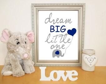 Printable Elephant Art for Nursery,  Dream Big Little One, Navy Blue Gray Nursery Printable, Digital Download Print, DIY Art Print