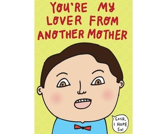 Greeting Card - You're My Lover From Another Mother