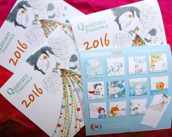 Calendar 2016 - Illustrated by Francesca Quatraro