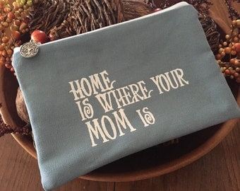 Quote Pouch, cosmetic case, gadget bag, Mothers Day gift, READY TO SHIP