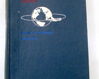 The Complete Round The World Cookbook Pan American World Airways 84 Countries 1950s Mid Century