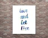 Live and Let Live,Dorm Decor, Dorm Art, Boho Chic,Urban Art,Teen Art,Teen Decor,Apartment Decor, INSTANT DOWNLOAD, Tie Dye Art, Tie Dye