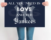 On Sale Yankees Poster, INSTANT DOWNLOAD, New York Yankees Poster, Yankee's Gift Ideas, NY Yankees, All You Need Is Love and The Yankees