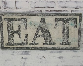 EAT Sign, 2' Long, Weathered Vintage Inspired, Hand Lettered, Cottage Style, Shabby Chippy Farmhouse Chic