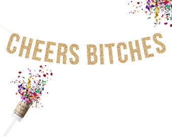 Cheers Bitches Gold Glitter banner. bachelorette party banner. Birthday Banner, Gold Glitter Banner, Party Banner, Gold Glitter Banner,