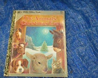 Vintage Little Golden Book--The Animals' Christmas Eve--Gale Wiersum--Story Poem--Golden Press--1977--Bedtime Story