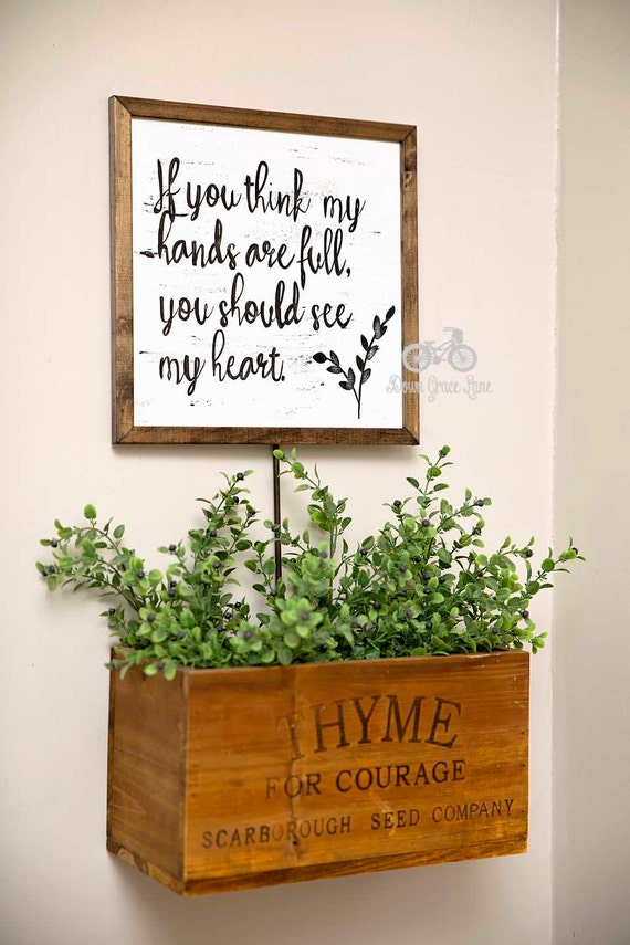 Inspirational quote sign if you think my hands by for Classic full house quotes