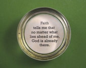 Faith and God Quote Religious Round Glass Paperweight Confirmation Gift