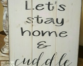 Handpainted Let's Cuddle sign