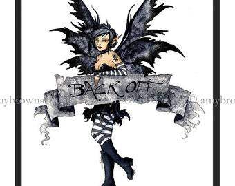 Goth Attitude FAIRY PRINT 8.5x11 Back Off by Amy Brown