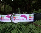 Naughty, Nice, Spoiled Rotten Dog Collar In M - L - XL