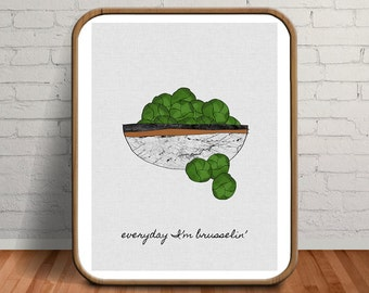Vegetable Print, Vegan Gift, Vegetable Poster, Vegetables, Brussel Sprouts, Vegetable Paintings, Brussels, Kitchen Quotes, Typography