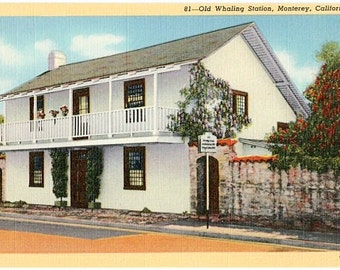 Vintage California Postcard - Old Whaling Station, Monterey (Unused)