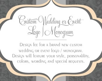 Custom Monogram or Logo Design for Weddings and Events | Brand your event
