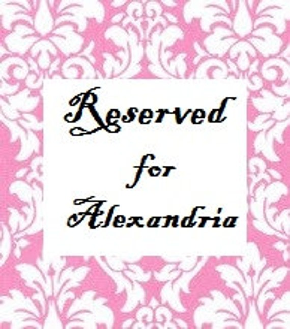 Custom Order Reserved for Alexandria Split payment two