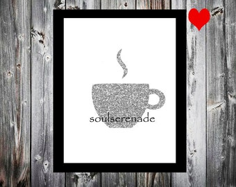 Coffee Print choose any color. Silver Glitter Coffee Digital download printable.