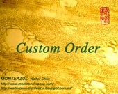 Custom Order- Reserved For Laurent