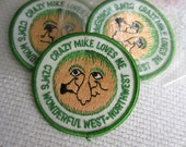 Vintage Crazy Mike Loves Me CZM'Ss Wonderful West Northwest Iron On Patch Embroidered Emblem Patch