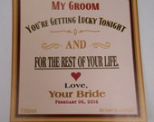 Custom Liquor Label - Custom Whiskey Labels - You're Getting Lucky Tonight and for the rest of your life - Wedding Night Label