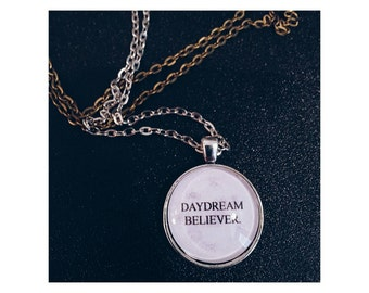 Daydream Believer lyric quote necklace- Monkees lyric quote necklace