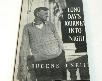 Long Day's Journey Into Night Eugene O'Neill, Yale University Press, First Edition, Sixth Printing, 1957