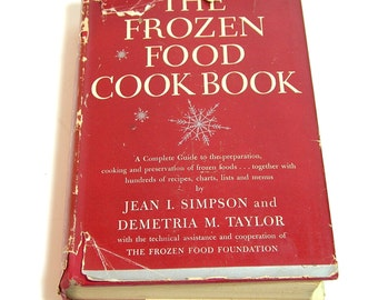 The Frozen Food Cook Book By Jean I. Simpson And Demetria M. Taylor, Vintage Cookbook, Vintage Book