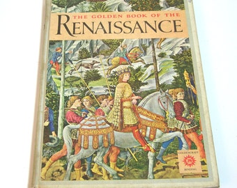 The Golden Book Of The Renaissance, Vintage History Book For Young Readers