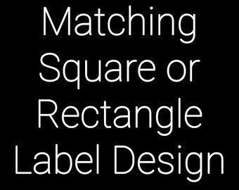 SALE 30% OFF Made To Match Square or Rectangle Label Design