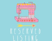 RESERVED listing especially for Serena Herrick