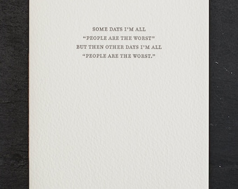 the worst. letterpress card. #799