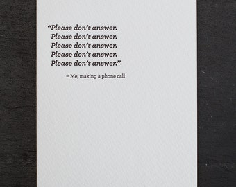 don't answer. letterpress card. #685