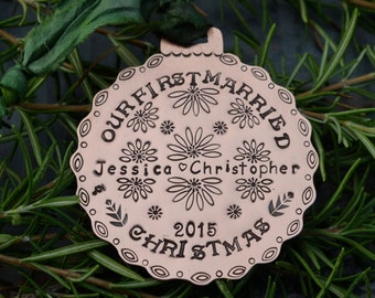 Our First Married Christmas metal ornament handstamped custom personalized in copper brass or nickel silver
