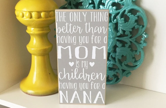Grandma Sign- Mother's Day Gift, Grandma Gift, Nana Gift, Mimi Gift, Grammy Gift, Mom Quote, Grandma Quote, Mother's Day Sign, Nana Sign