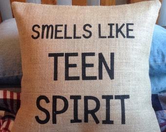 Teen bedroom Smells Like Teen Spirit burlap (hessian) pillow cover