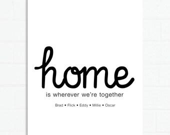 Home is wherever Custom Print