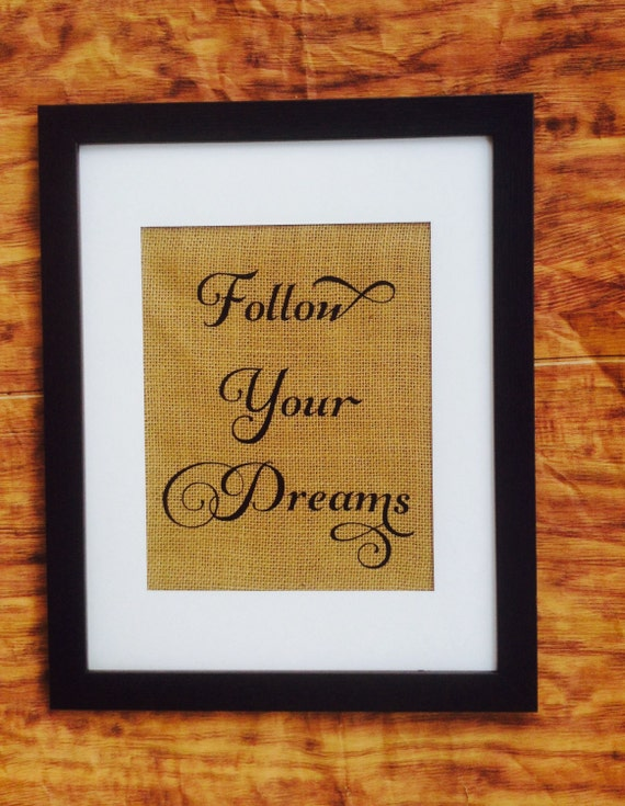 Follow Your Dreams Sign, Home Decoration,  Wall Art, bedroom signage, Typography Inspirational