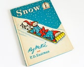 Vintage 1960s Childrens Book / Snow by Roy McKie 1962 Hc / Dr Seuss I Can Read It All By Myself Beginner Book