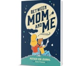 "Mother Son Diary, Scrapbook, Mother son journal for writing stories, writing prompts, & boy activities ""Between Mom and Me"" Mother son book"