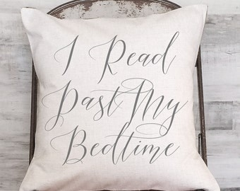 Pillow Cover I Read Past My Bedtime Calligraphy Style