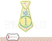 Tie applique embroidery design. NUMBER 1 ONLY ! Cute tie 1st birthday embroidery. Fun applique in 4 sizes. Great birthday applique design.