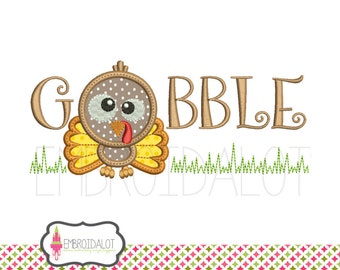 Gobble applique design. Fall turkey applique embroidery. Machine embroidery in 5 sizes. Fun thanksgiving embroidery. Cute Turkey embroidery.