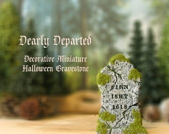 Dearly Departed - Halloween Miniature Tombstone Decor - Finn Isht - Handcrafted and Hand-Painted Decorative Gravestones