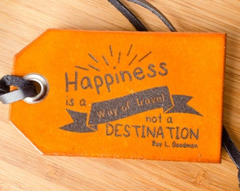 Happiness is a Way of Travel Custom Personalized Leather Luggage Tag