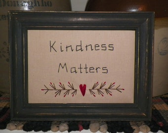 UNFRAMED Primitive Stitchery Picture Sampler Country Home Decoration Kindness Matters Wall Decor Rustic Gift Idea Folk Art wvluckygirl